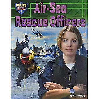 Air-Sea Rescue Officers (Police: Search & Rescue!)