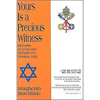 Jouwe is een kostbare getuige memoires van Joden en katholieken in oorlogstijd Italië door Margherita Marchione