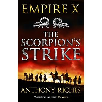 Scorpions Strike Empire X by Anthony Riches