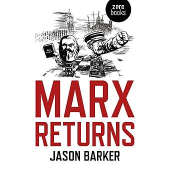 Marx Returns by Jason Barker