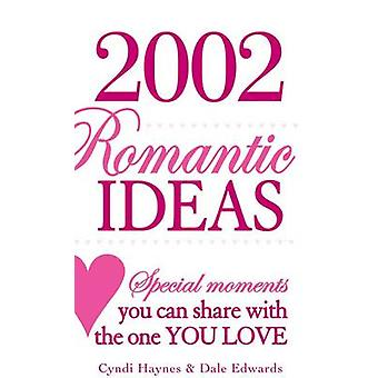 Ideas románticas de 2-002 - momentos especiales que usted puede compartir con el que se le