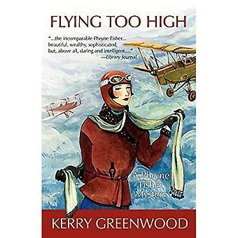 Flying för högt: en Phryne Fisher Mystery (Phryne Fisher Mysteries)