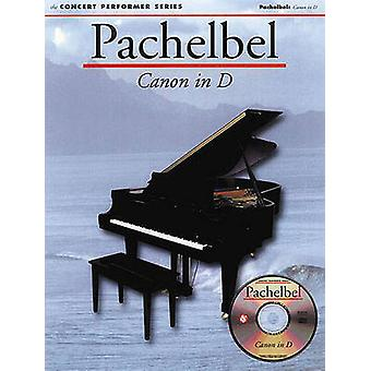 Pachelbel  Canon in D by By composer Johann Pachelbel