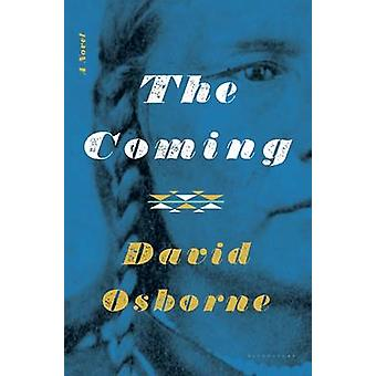 The Coming by David Osborne - 9781632863850 Book