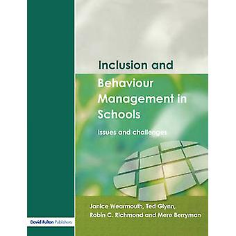 Inclusion and Behaviour Management in Schools  Issues and Challenges by Wearmouth & Janice