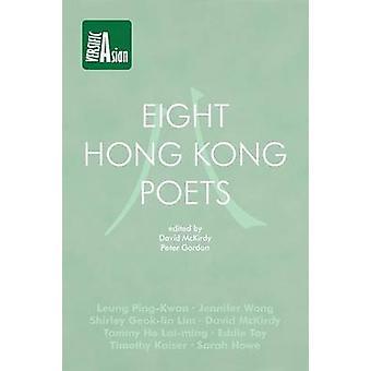 Eight Hong Kong Poets by McKirdy & David
