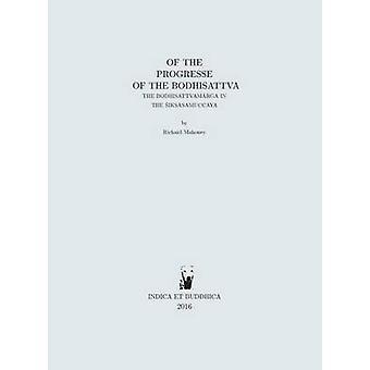 Del progresso del bodhisattva il bodhisattvamrga nella iksamuccaya di Mahoney & Richard Brian