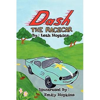 Dash the Racecar by Hopkins & Leah