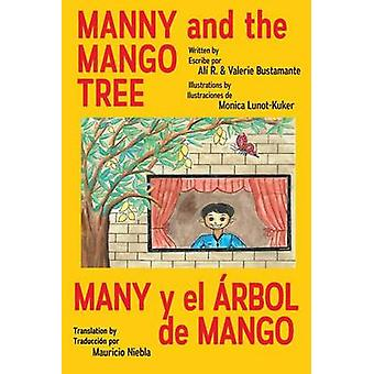 Manny  the Mango Tree by Bustamante & Ali & Valerie