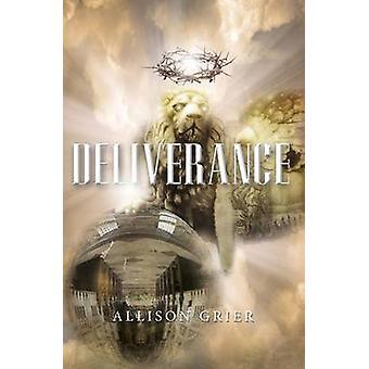 Deliverance by Grier & Allison