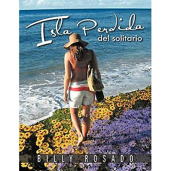 Isla Perdida del Solitario by Rosado & Billy