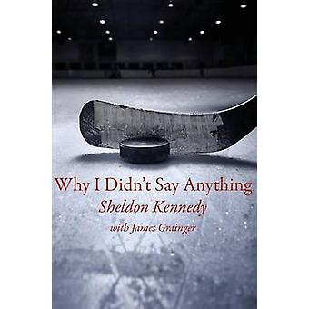 Why I Didnt Say Anything by Kennedy & Sheldon