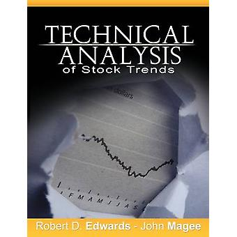 Technical Analysis of Stock Trends by Edwards & Robert D.