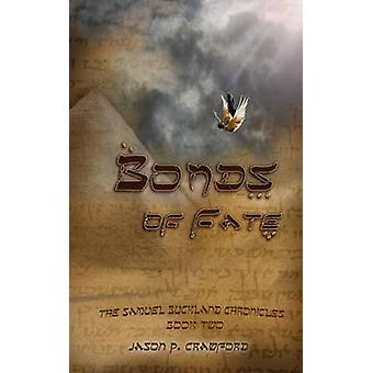 Bonds of Fate by Crawford & Jason P.