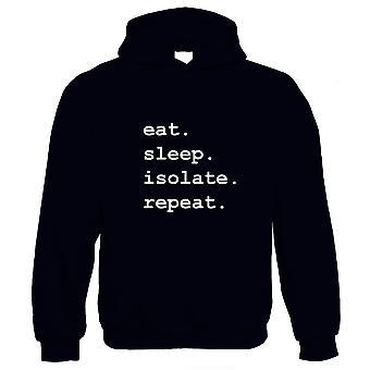 Eat Sleep Isolate Repeat Hoodie - Lockdown Quarantaine Cadeau