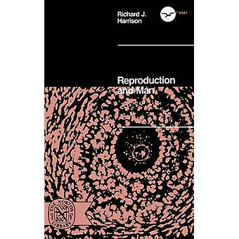 Reproduction and Man by Harrison & Richard J.