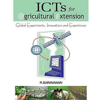 ICTs for Agricultural Extension by Saravanan & R & .