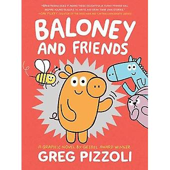Baloney And Friends by Greg Pizzoli - 9781368054546 Book