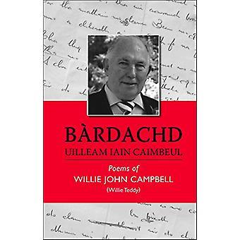 Bardachd Uilleam Iain Caimbeul by Willie John Campbell - 978178907014