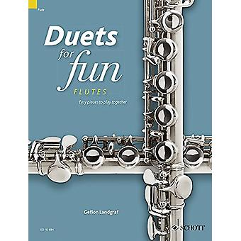 Duets for Fun - Flutes - Easy Pieces to Play Together by Gefion Landgra