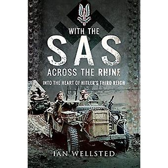 With the SAS Across the Rhine by Ian Wellsted