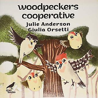 Woodpeckers Cooperative by Julie Anderson - 9786197458350 Book