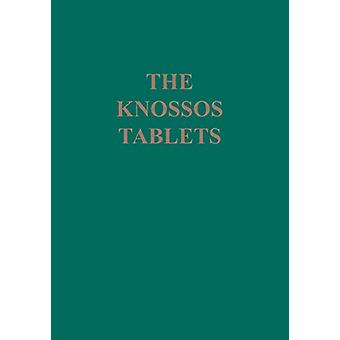 The Knossos Tablets by Jose L. Melena - 9781931534963 Book