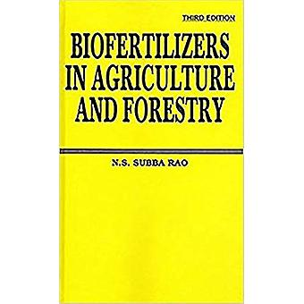 Biofertilizers in Agriculture and Forestry by B.N.S. Rao - 9788120407