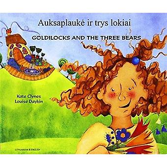 Goldilocks & the Three Bears in Lithuanian & English by Kate Clynes -
