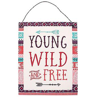 Boho Bandit Young Wild And Free Metal Sign