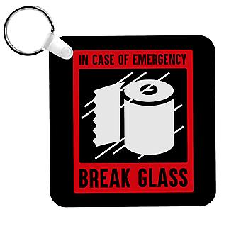 Im Notfall Break Glas für Loo Roll Schlüsselanhänger