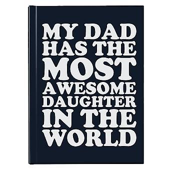 Min far har den mest fantastiske datter i verden hardback journal