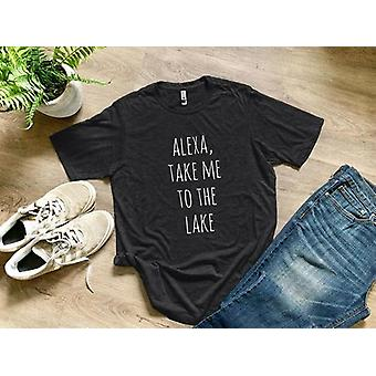 Alexa Take Me To The Lake T-shirt