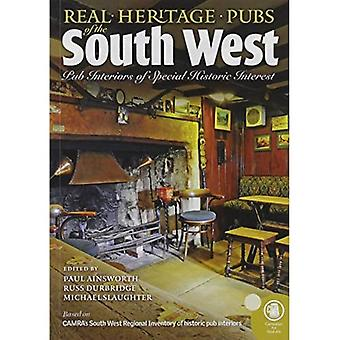 Real heritage Pubs of the Southwest: Pub interiors of� special historic interest
