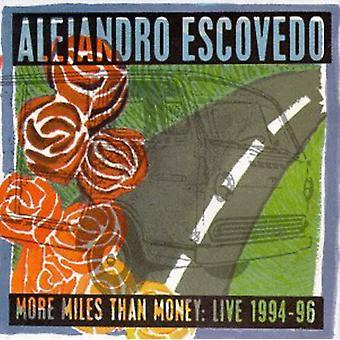Alejandro Escovedo - More Miles Than Money-Live 199 [CD] USA import