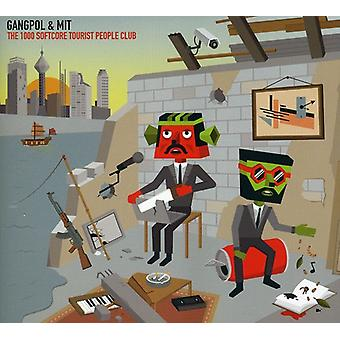 Gangpol & Mit - 1000 Softcore Tourist People Club [CD] USA import