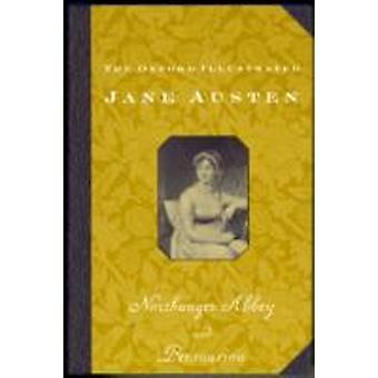 Northanger Abbey and Persuasion by Jane Austen & Edited by R W Chapman
