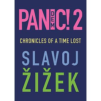 Pandemic 2  Chronicles of a Time Lost by Slavoj Zizek