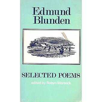 Selected Poems by Edmund Blunden - Robyn Marsack - 9780856354250 Book