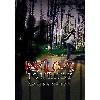 Perilous Journey by Corena Mahon - 9781453577042 Book