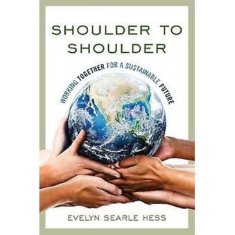 Schulter an Schulter für eine nachhaltige Zukunft