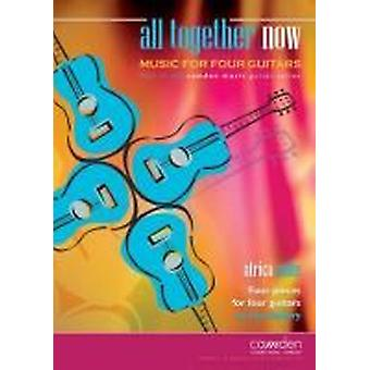 All Together Now: Africa Suite (Lee Sollory) GUITAR ENSEMBLE