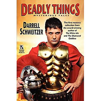 Deadly Things: A Collection of Mysterious Tales / The Judgment of the Gods and Other Verdicts of History (Wildside Mystery Double #2)