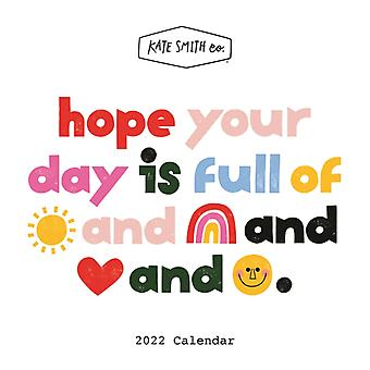 Kate Smith Square Wall Calendar 2022 by Edited by Kate Smith