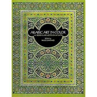 Arabic Art in Color by Prisse D Avennes