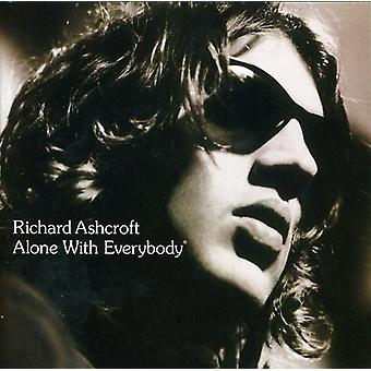 Richard Ashcroft - Alone with Everybody [CD] USA import