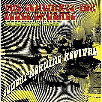 Schwartz Fox Blues Crusade - Sunday Morning Revival [CD] USA import