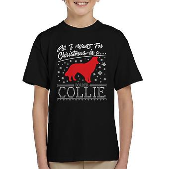 Border Collie All I Want For Christmas Kid's T-Shirt