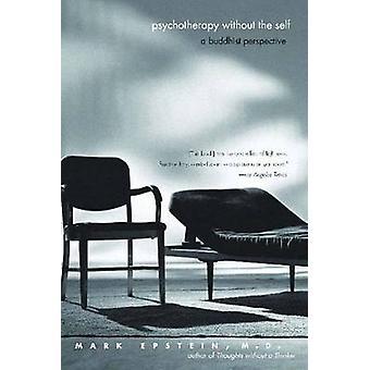 Psychothérapie sans soi - une Perspective bouddhiste par marque (marque