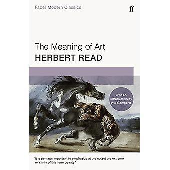 Le sens de l'Art - Faber Modern Classics par Herbert Read - sera Gomp